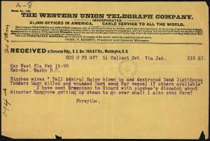 elegrama enviado al Capitán James Forsythe, Comandante naval de la base de Key West, por Charles Sigsbee, Capitán del USS Maine notificando el hundimiento del buque