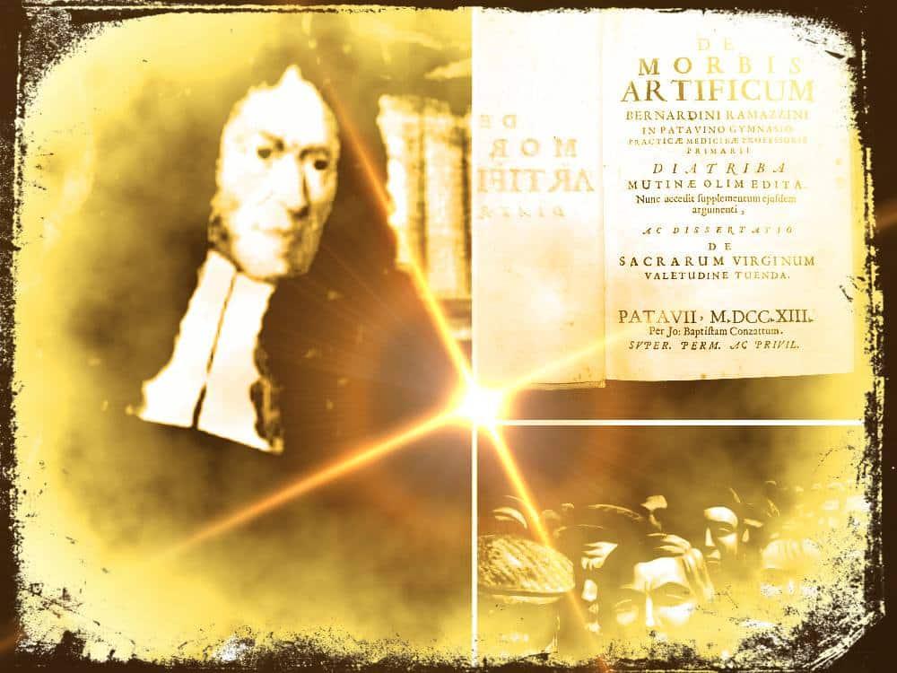 Bernardino Ramazzini, el padre de la Medicina del Trabajo