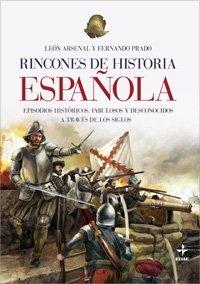 Rincones De La Historia Española