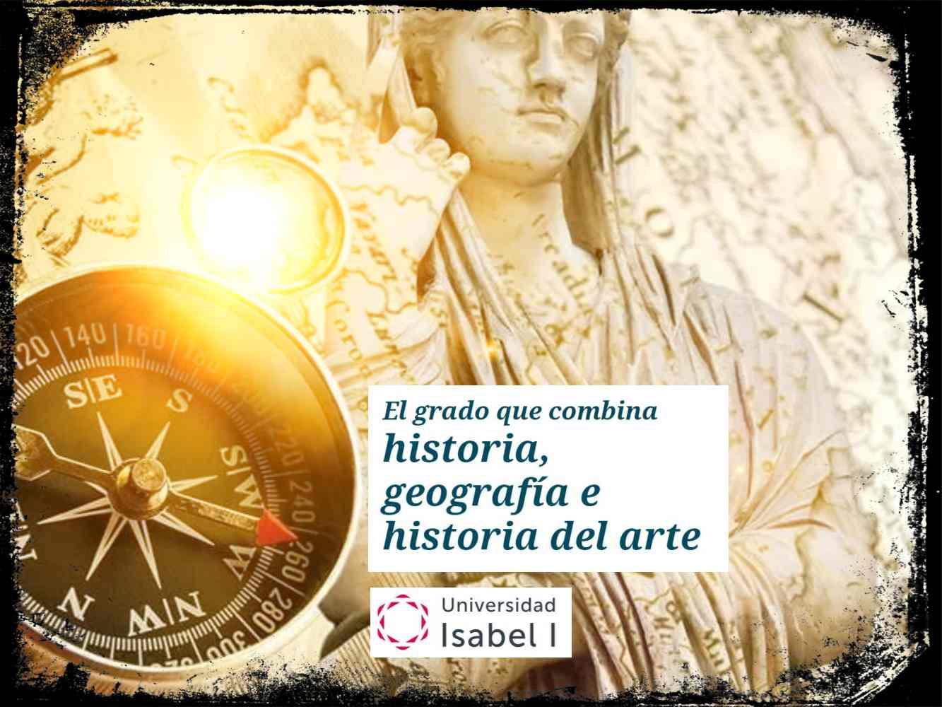 Grado en Geografía e Historia de la Universidad Isabel I